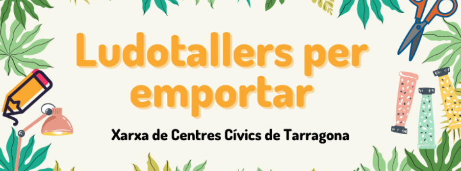 Ludotallers per emportar