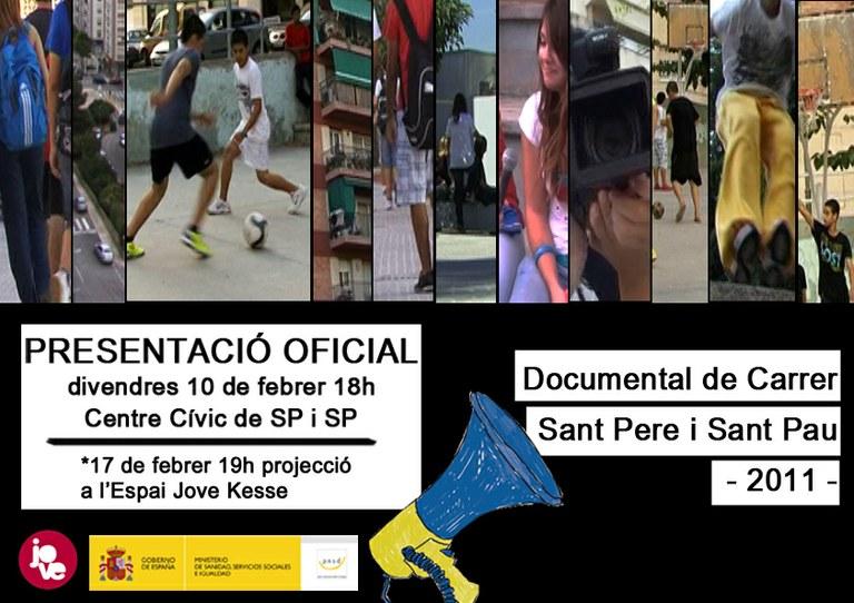 Aquest divendres es projecta el documental de carrer realitzat amb joves de Sant Pere i Sant Pau