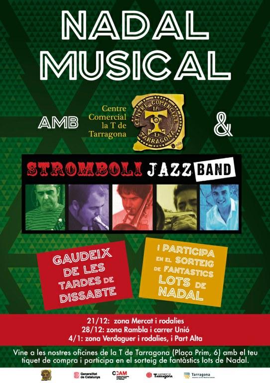 La Stromboli Jazz Band posarà música a les tardes de compres de la Via T