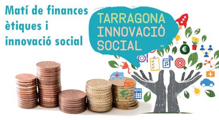 Tarragona Impulsa organitza una jornada sobre finances ètiques i innovació social