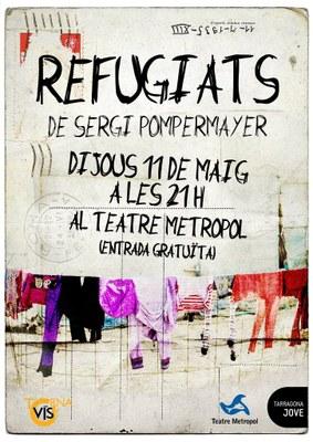 REFUGIATS, de Sergi Pompermayer, al Teatre Metropol