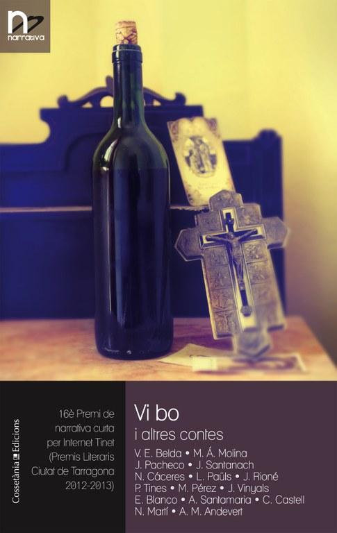 """Presentació del llibre: """"Vi bo i altres contes"""",  de Vicent Enric Belda i altres 14 autors."""