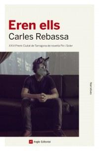 Es presenta el llibre 'Eren ells' de Carles Rebassa, 26è Premi Ciutat de Tarragona de novel·la Pin i Soler