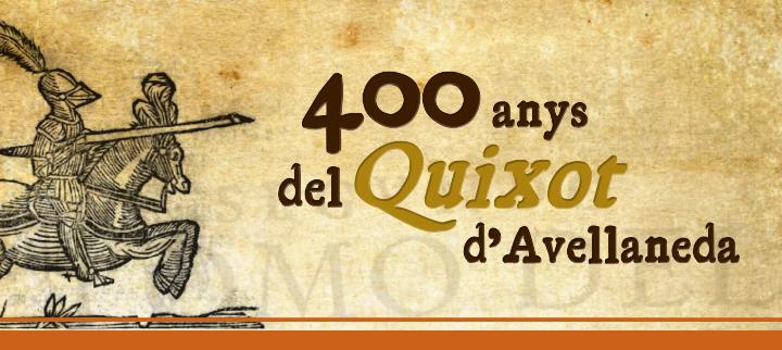 400 anys del Quixot d'Avellaneda