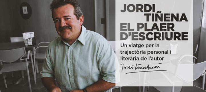 Jordi Tiñena. El plaer d'escriure