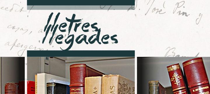 Lletres Llegades. El patrimoni literari de Tarragona