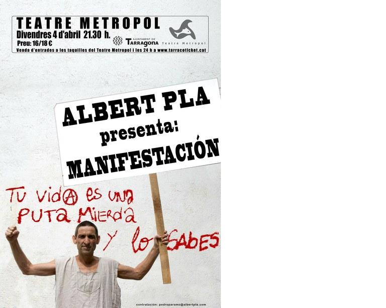 """La """"Manifestació"""" d'Albert Pla, aquest divendres al Metropol"""