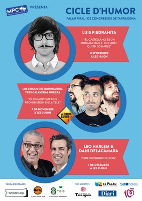 """Luis Piedrahita, """"Los chicos del Hormiguero"""" i Leo Harlem & Dani Delacámara a Tarragona"""