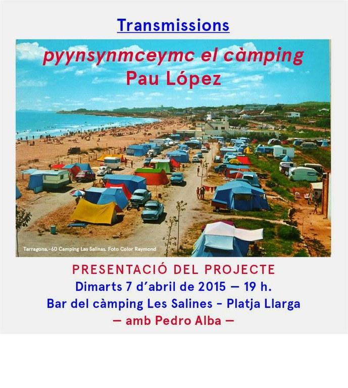 Pau López presenta el projecte 'Pyynsynmceymc El Càmping'