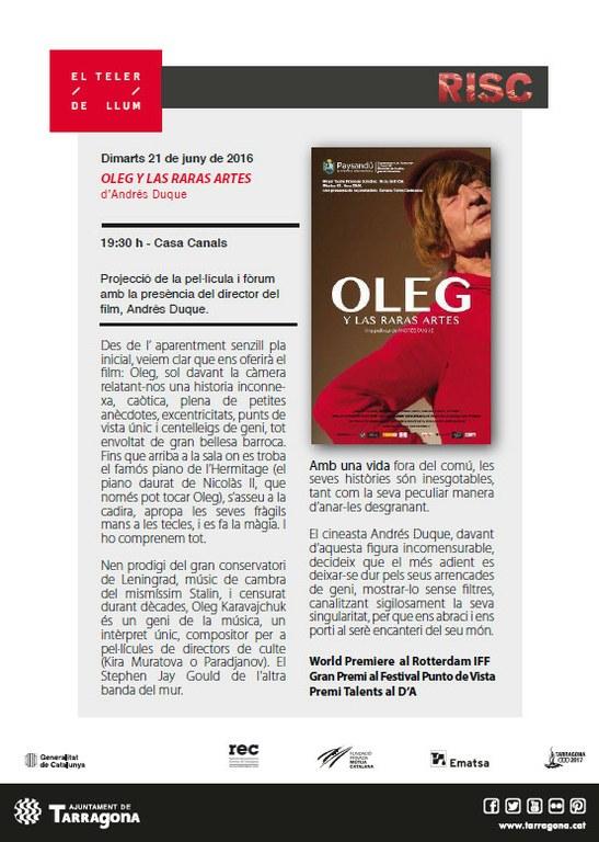 Risc i El Teler de llum projecten el film 'Oleg y las raras artes' demà a la Casa Canals