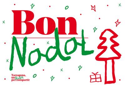 Tarragona, un Nadal per compartir: envia les teves felicitacions