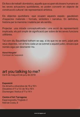 El Centre d'Art Tarragona presenta la mostra «Art you talking to me?» de l'Escola d'Art i Disseny de la Diputació de Tarragona