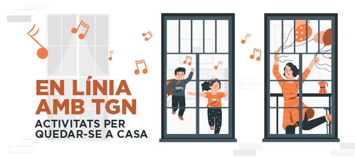 #EnLíniaAmbTGN. La TGN Agenda recull i proposa activitats per quedar-se a casa
