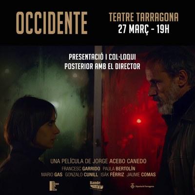 El Teatre Tarragona acull la projecció de la pel·lícula 'Occidente' del tarragoní Jorge Acebo