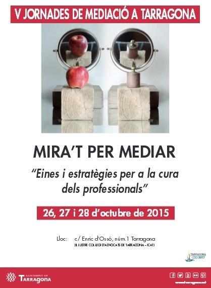 Les V Jornades de Mediació se celebraran els propers dies 26,  27 i 28 d'octubre