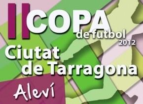 Us oferim els resultats de la II Copa aleví de futbol Ciutat de Tarragona