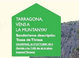 Tarragona, véns a la muntanya? Tardor 2014