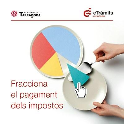 L'Ajuntament de Tarragona obre el termini per al fraccionament dels impostos i taxes municipals