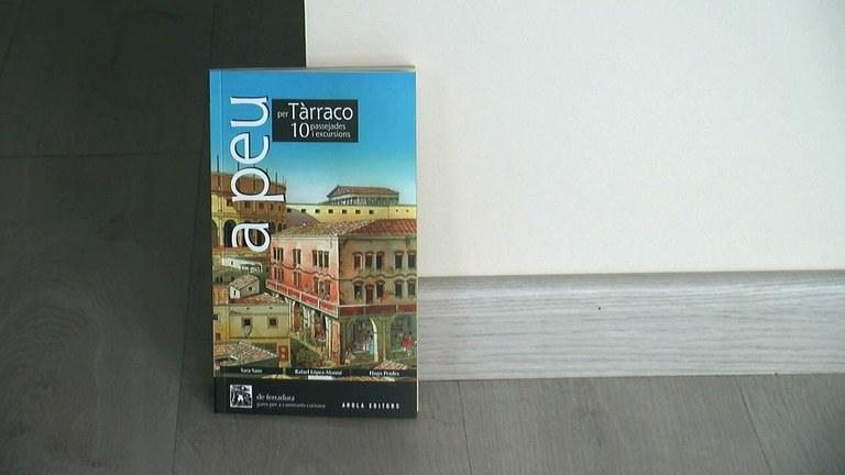 """Presentada la guia """"A peu per Tàrraco. 10 passejades i excursions"""""""