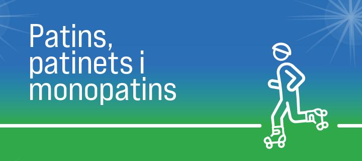 Patins, patinets i monopatins