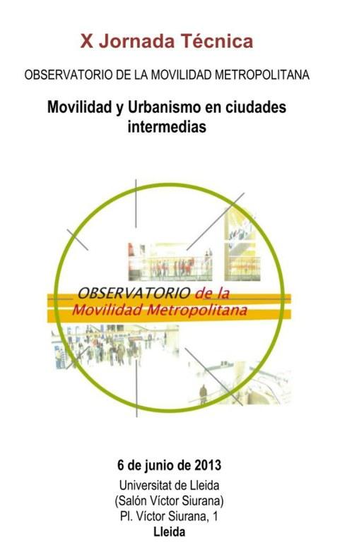 El Pla de Mobilitat Urbana Sostenible (PMUS) es presenta a les X Jornades de l'Observatori de la Mobilitat Metropolitana