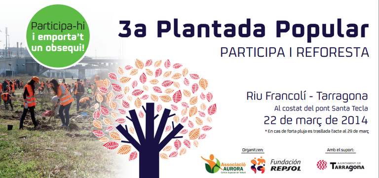 El pròxim dissabte 22 de març se celebra la 3a Plantada Popular al riu Francolí