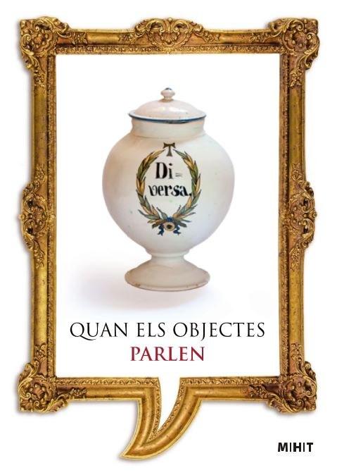 """""""Quan els objectes parlen"""" del mes de maig, un pot de farmàcia del segle XVIII"""