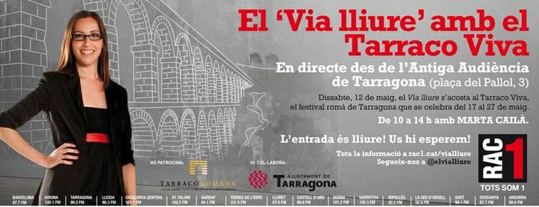 """El programa """"Via Lliure"""" de Rac1 s'acosta al Tarraco Viva aquest dissabte"""