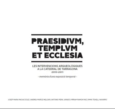 Presentació del llibre sobre les intervencions arqueològiques a la Catedral de Tarragona