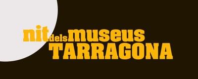 Tarragona celebrarà el dia i la nit internacionat del Museus amb un ampli ventall d'activitats