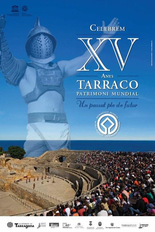 Engeguen els actes de celebració del 15è aniversari del conjunt de Tàrraco Patrimoni Mundial