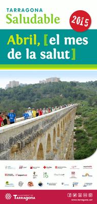 """Tarragona Saludable organitza una nova edició de la campanya """"Abril, mes de la salut"""""""