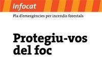 S'inicia la campanya de sensibilització davant el risc d'incendis forestals