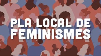 La Conselleria de Feminismes vol conèixer l'opinió ciutadana per incorporar-la al Pla Local de Feminismes