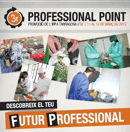 La setmana vinent se celebrarà la IIIa edició del Professional Point 2013 - Promoció de l'FP a Tarragona -