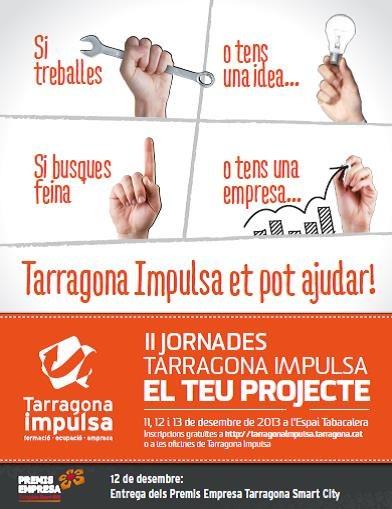 II Jornades Tarragona Impulsa el Teu Projecte